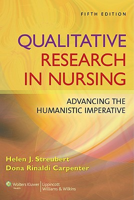 Qualitative Research in Nursing By Streubert, Helen J./ Carpenter, Dona Rinaldi