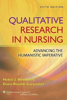 Qualitative Research in Nursing By Streubert, Helen J./ Carpenter, Dona Rinaldi